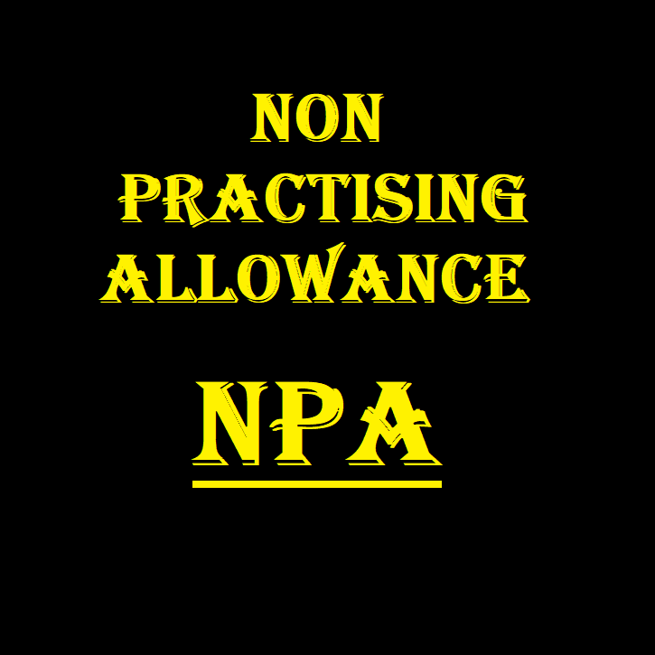 Non Practicing Allowance NPA – Sarkari Doctor